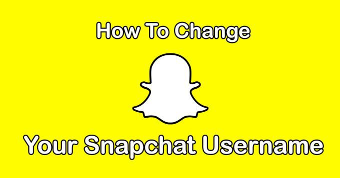 How To Change Your Snapchat Username